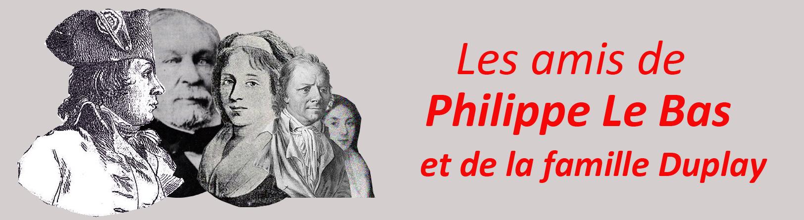 Les amis de Philippe Le Bas et de la famille Duplay
